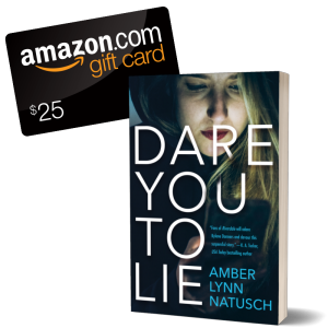 Graphic - Giveaway - Dare You To Lie by Amber Lynn Natusch.png