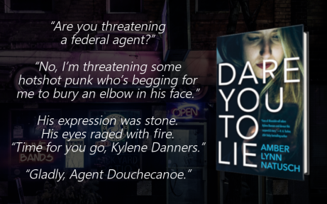 Teaser 3 - Dare You To Lie by Amber Lynn Natusch.png